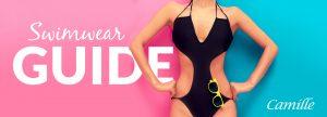 Camille Swimwear Guide
